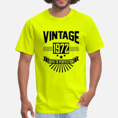 Aged To Perfection 1972 Birthday VINTAGE 1972 - Aged To Perfection - Men's T-Shirt