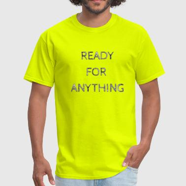 Ready Meal ready for anything - Men's T-Shirt