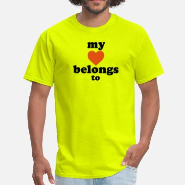 my heart belongs to - Men's T-Shirt