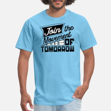 People Mover Join the movement of Tomorrow - Men's T-Shirt