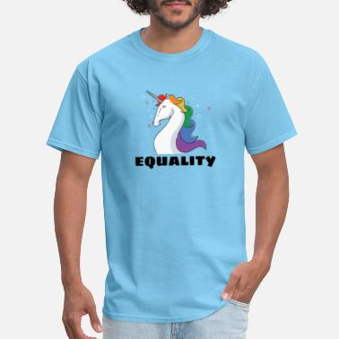 Gay Pride Equality - Gay Pride! - Men's T-Shirt