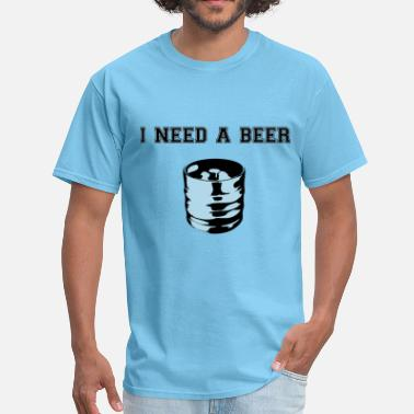 Beer Keg I need a beer keg - Men's T-Shirt