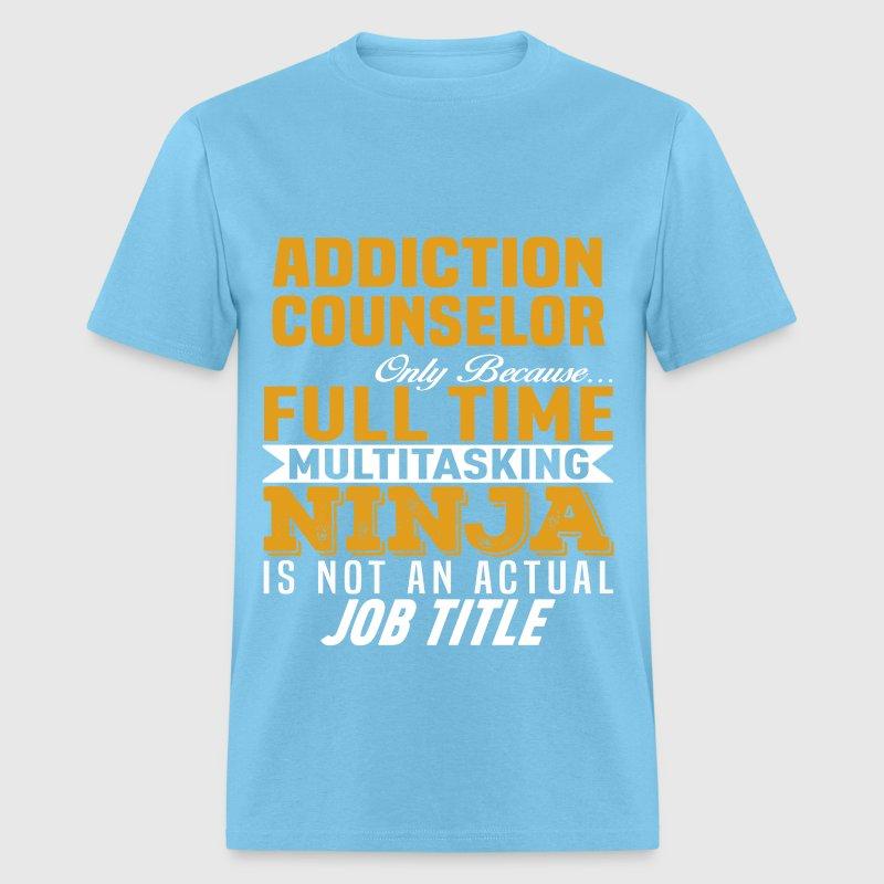 Addiction Counselor T Shirt Spreadshirt