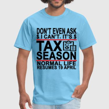 cpa_accountant_tax_season_funny_fun_quot - Men's T-Shirt
