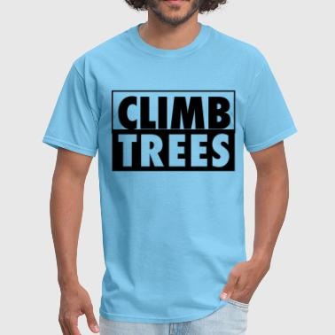 CLIMB TREES - Men's T-Shirt