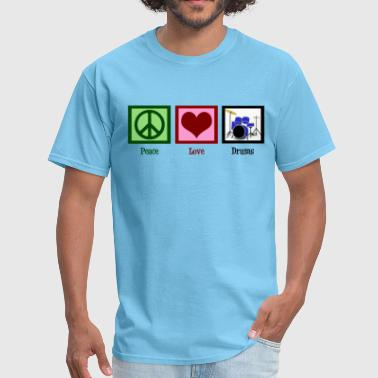 Peace Love Drums - Men's T-Shirt