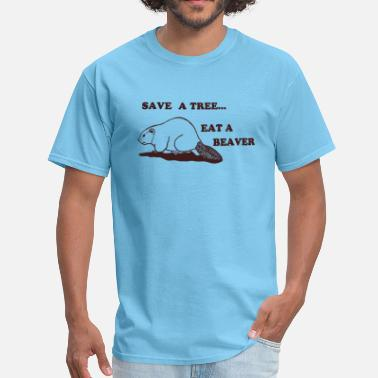 Beaver Humor Jokes Eat a beaver - Men's T-Shirt