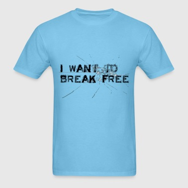 I want to break free - Men's T-Shirt