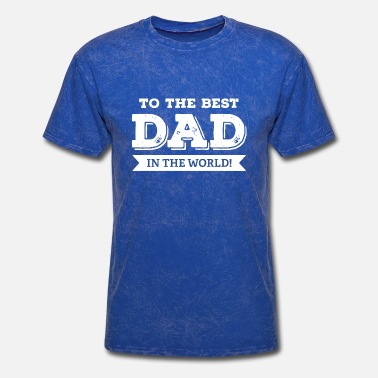 World War To The Best Dad In The World - Men's T-Shirt