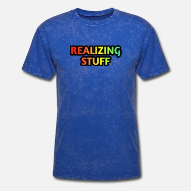 Realize REALIZING STUFF - Men's T-Shirt