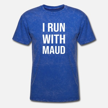 Run I Run With Maud - Men's T-Shirt
