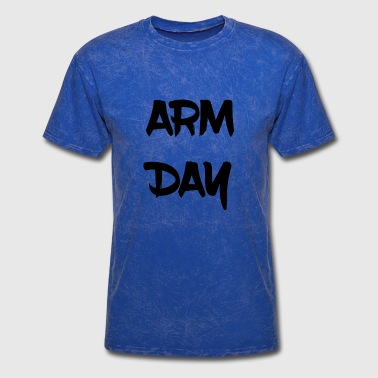 Arm Day Arm day - Men's T-Shirt