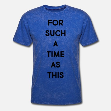 For Such A Time As This - Men's T-Shirt
