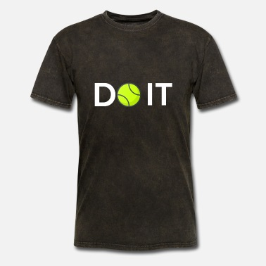 Do It DO IT - Men's T-Shirt
