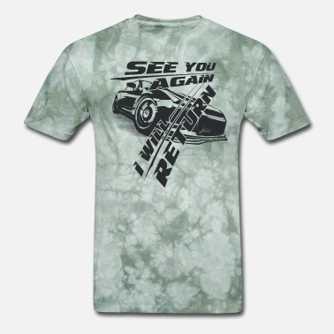 Performance Fast and furious - See you again. I will return - Men's T-Shirt