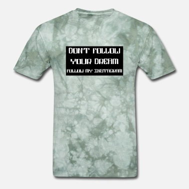 Rasta dont follow your dream - Men's T-Shirt