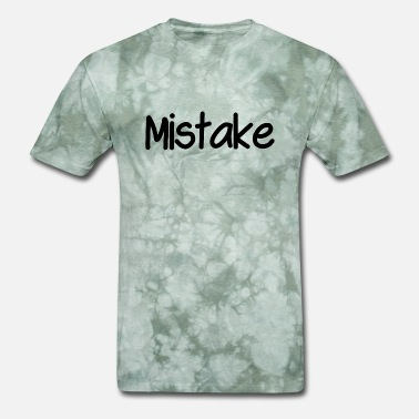 No Mistake Mistake - Men's T-Shirt