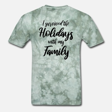 Quotes Family I survived the holidays with my family - Men's T-Shirt