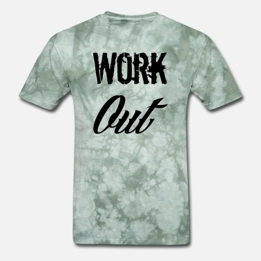 Work Out work out - Men's T-Shirt
