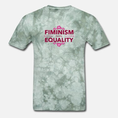 Feminism Equality Feminism Equality - Men's T-Shirt