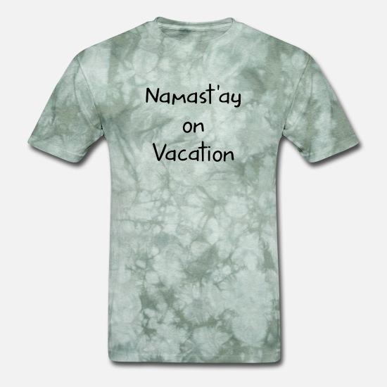 0e9e3e99 Vacation Country T-Shirts - Namast'ay on Vacation Funny Yoga White - Men's.  Customize