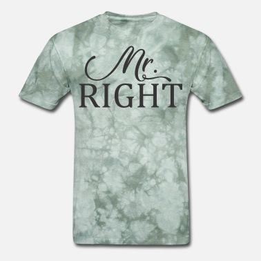 Mr Right Mr Right - Men's T-Shirt