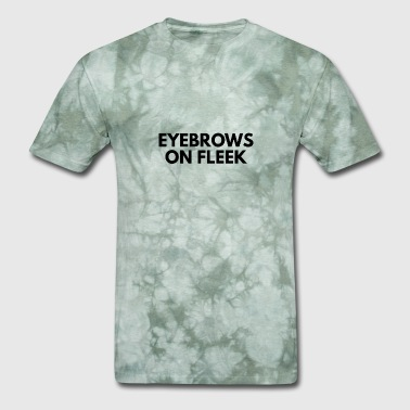 Eyebrows On Fleek eyebrows on fleek - Men's T-Shirt