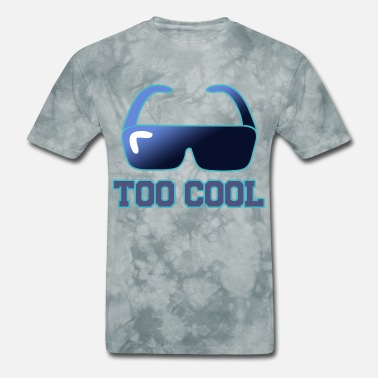 Too Cool Too Cool - Men's T-Shirt