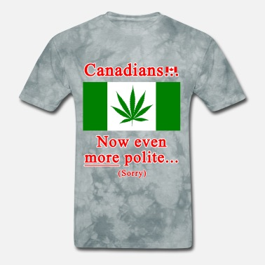 Cannabis Canadians now even more polite sorry - Men's T-Shirt