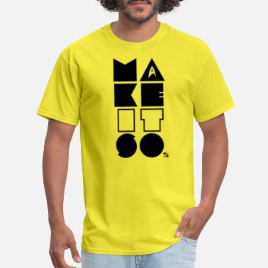 Make it so! [black] - Men's T-Shirt