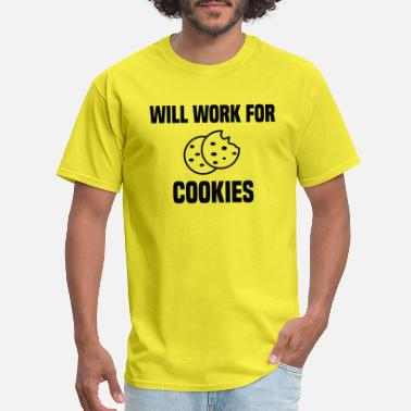 Will Work For Cookies - Men's T-Shirt