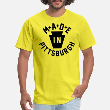 Pittsburgh Made In Pittsburgh - Men's T-Shirt