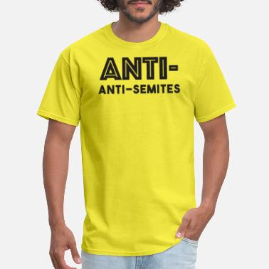 Anty Anti anti semites - Men's T-Shirt