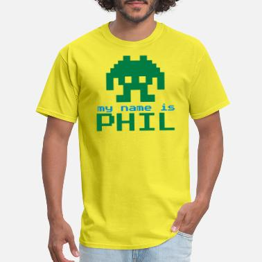 Phil MY NAME IS PHIL - Men's T-Shirt