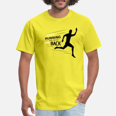 Keep On Running Keep Running - Men's T-Shirt