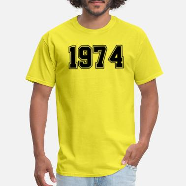 Year Of Birth 1974 | Birth Year | Year of Birth | Birthday - Men's T-Shirt