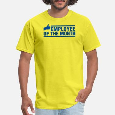 Employee Of Week Employee Of The Month - Men's T-Shirt