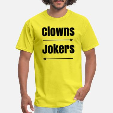 Stealer Clowns to the Left of Me, Jokers to the Right - Men's T-Shirt