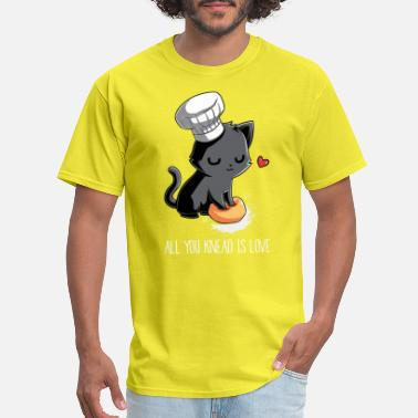 Knead All You Knead Is Love - Men's T-Shirt