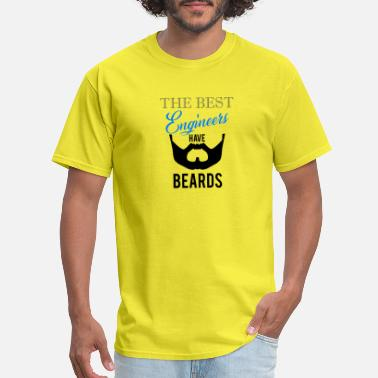 Best Engineer The Best Engineers have Beards - Men's T-Shirt
