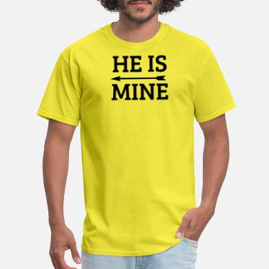 Valentine's Day He Is Mine-Couple Shirt-Husband And Wife Gift - Men's T-Shirt