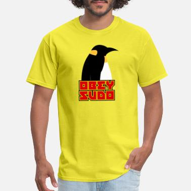 Sudo obey sudo - Men's T-Shirt