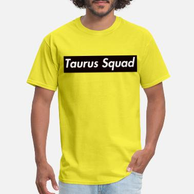 May Taurus Taurus Squad - Men's T-Shirt