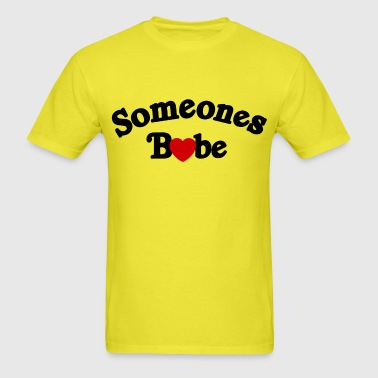 Someones Babe - Men's T-Shirt