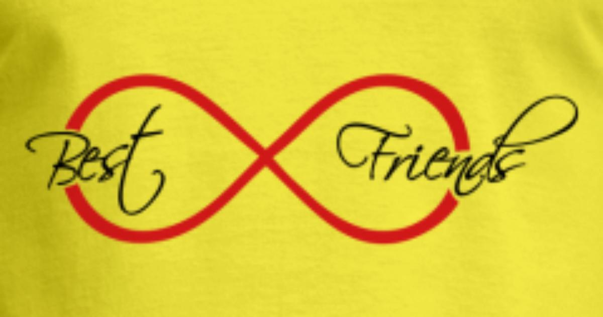 Forever Forever Infinity Symbol Best Friends Text By Style O Mat