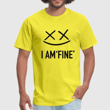 I AM FINE XvX - Men's T-Shirt
