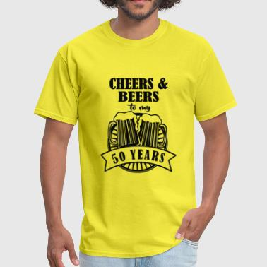 Cheerful Slogan Cheers And Beers Cheers To 50 Years - Men's T-Shirt