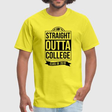 Straight Outta College Graduate Graduation Gift - Men's T-Shirt