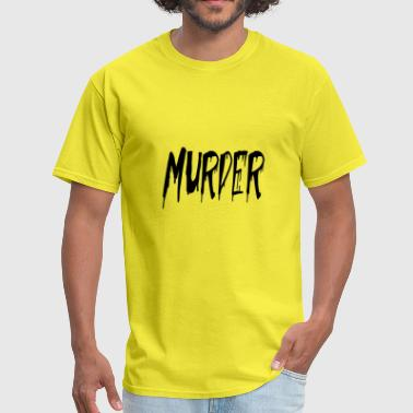 murder - Men's T-Shirt