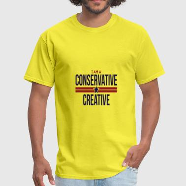I Am A Conservative Creative - Men's T-Shirt